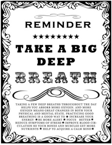 reminder take a deep breath
